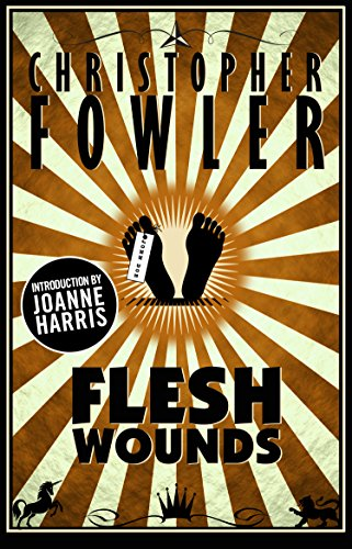 Flesh Wounds: Short Stories (English Edition) (Spanky Shorts)