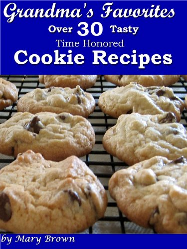 grandmas-favorites-over-30-tasty-time-honored-cookie-recipes-english-edition