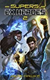 #3: Supers: Ex Heroes 2