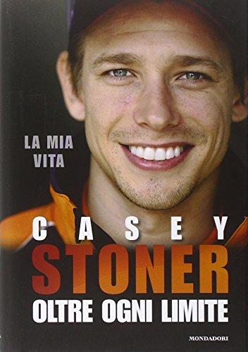 casey-stoner-oltre-ogni-limite