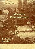 Mémoires d'une centenaire en Périgord sarladais