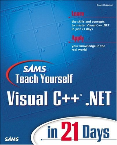 Sams C Teach Yourself (Sams Teach Yourself Visual C++.Net in 21 Days (Sams Teach Yourself...in 21 Days (Paperback)))
