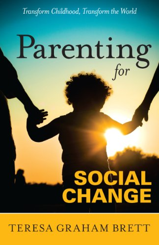 Parenting for Social Change (English Edition)