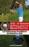 Image de Golf : 10 Astuces de Pros pour un Mental Plus Fort