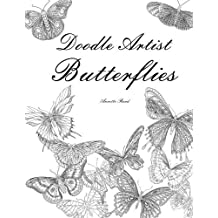 Doodle Artist - Butterflies: Colouring for grown ups by Annette Rand (2015-08-01)