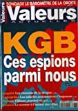 Telecharger Livres VALEURS ACTUELLES No 3278 LE BAROMETRE DE LA DROITE KGB CES ESPIONS PARMIS NOUS LES CHEMINS DE LA DROGUE LES SALARIES ACTIONNAIRES S IMPOSENT TILLINAC LE SCOOTER A L ASSAUT DES VILLES (PDF,EPUB,MOBI) gratuits en Francaise