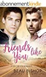Friends Like You: A Gay For You Roman...