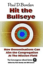 Hit the Bullseye: How Denominations Can Aim Congregations at the Mission Field