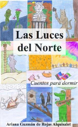 Las luces del norte (Spanish Edition) - Ariana Sammlung