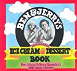 BEN & JERRY'S HOMEMADE ICE CREAM & DESSERT BOOK BY Cohen, Ben(Author)01-1987( Paperback )