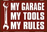 My garage My Tools My Rules lustig metal sign, retro, schild aus blech