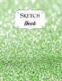 Sketch Book: Glitter   Sketchbook   Scetchpad for Drawing or Doodling   Notebook Pad for Creative Artists   #6   Green
