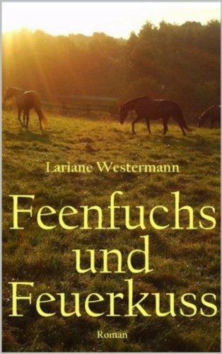 Buchseite und Rezensionen zu 'Feenfuchs und Feuerkuss' von Lariane Westermann
