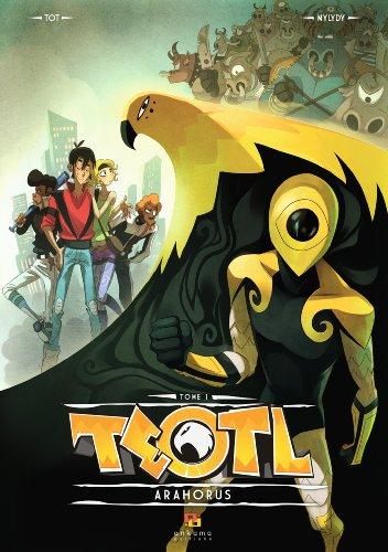 Teotl, Tome 1 : Arahorus