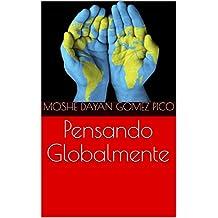 Pensando Globalmente (Spanish Edition)