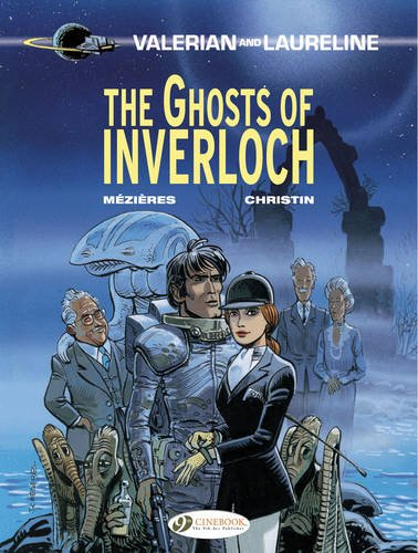 Valerian and Laureline : The ghosts of Inverloch