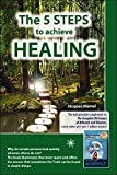 The 5 steps to achieve healing by Jacques Martel (October 06,2014)
