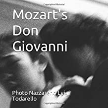Mozart's: DON GIOVANNI (ItalianArtPhotography, Band 3)