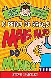 Danny Baker 3. Quebrador de Recordes. O Peido de Braço Mais Alto do Mundo - Volume 3 (Em Portuguese do Brasil)