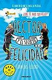 Hector y el secreto de la felicidad (BEST SELLER)