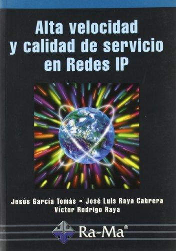 Alta velocidad y calidad de servicio en Redes IP.