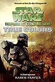 Star Wars - Republic Commando: True Colors - Bd 3