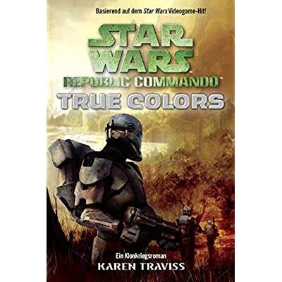 Star Wars Republic Commando True Colors Bd 3 Epub Ethelredjayce