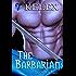 The Barbarian:  Dagwn's Tale (Tales of Aurelia Book 3)