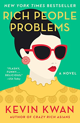 Rich People Problems (Crazy Rich Asians Trilogy Book 3) (English Edition) por Kevin Kwan