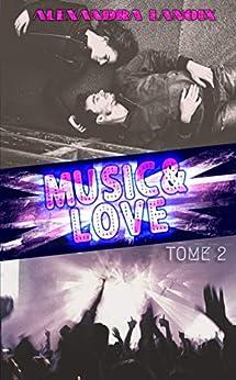 Music & Love (Tome 2) par [Lanoix, Alexandra]