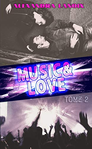 Music & Love (Tome 2)