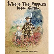 Where The Poppies Now Grow:. CARNEGIE & KATE GREENAWAY MEDAL Nominees 2015 (Poppy)