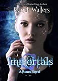 Immortals (Runes series Book 2) (English Edition)