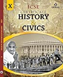 Certificate History & Civics: Textbook for ICSE Class 10