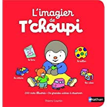 L'imagier de T'choupi by Thierry Courtin (2014-04-03)