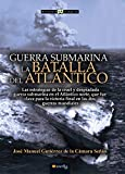Guerra Submarina (Historia Incógnita)