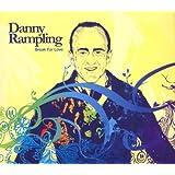 Break For Love (Danny Rampling)