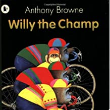 Willy the Champ (Willy the Chimp) by Anthony Browne (2008-10-06)