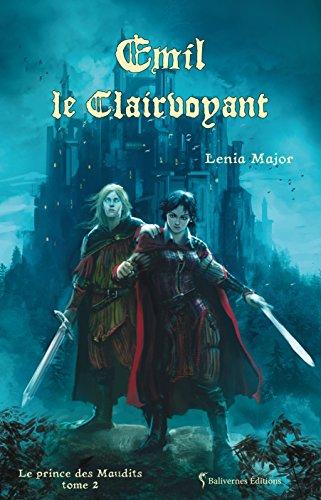 Emil Le Clairvoyant Saga Fantasy Jeunesse Le Prince Des Maudits T 2