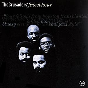 The Crusaders - The Crusaders' Finest Hour
