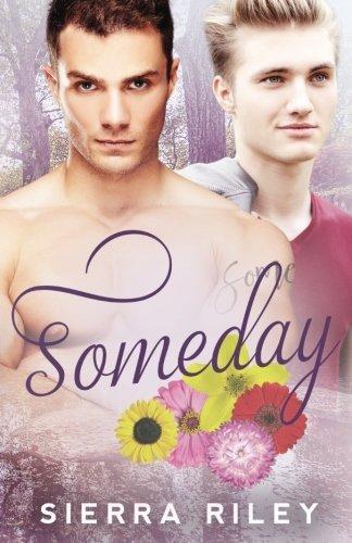 Someday by Sierra Riley (2016-04-12)
