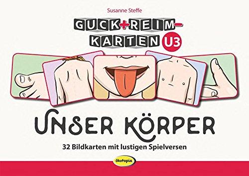 Guck+Reim-Karten U3: Unser Körper: 32 Bildkarten mit lustigen Spielversen