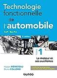 Technologie fonctionnelle de l'automobile - Tome 1 - 8e éd. - Le moteur et ses auxiliaires