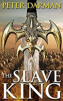 The Slave King (Parthian Chronicles Book 10) (English Edition) de [Darman, Peter]