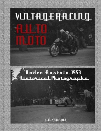 Vintage Auto Moto: Historical Photographs of Austrian Motor Sport Baden 1953 por Jim Kayalar