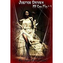 Justice Driven (PBI Case Files # 4)