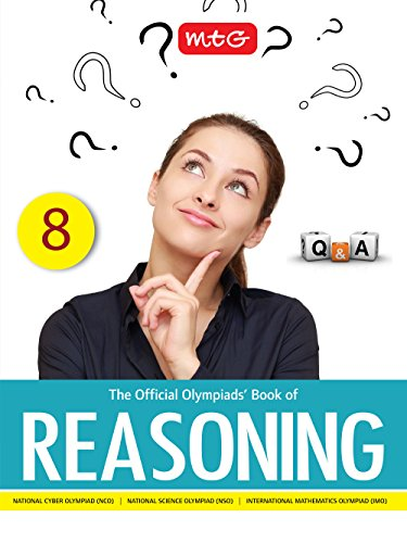 The Official Olympiads\' Book of Reasoning: Class 8