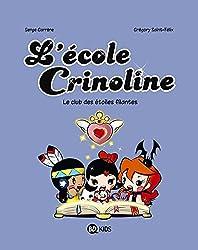 L ECOLE CRINOLINE T04 CLUB ETOILES FILANTES