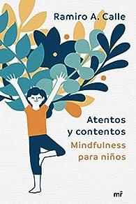 Atentos y contentos par Ramiro Calle