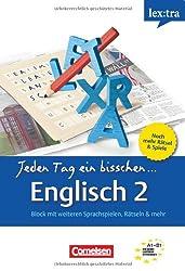 Lextra - Englisch - Jeden Tag ein bisschen Englisch: Band 2: A1-B1 - Selbstlernbuch